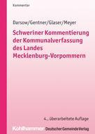 Thomas Darsow: Schweriner Kommentierung der Kommunalverfassung des Landes Mecklenburg-Vorpommern
