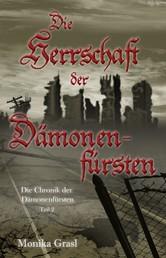 Die Chronik der Dämonenfürsten - Die Herrschaft der Dämonenfürsten
