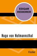 Edgar Hederer: Hugo von Hofmannsthal