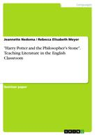 """Jeannette Nedoma: """"Harry Potter and the Philosopher's Stone"""". Teaching Literature in the English Classroom"""