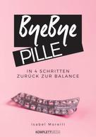 Isabel Morelli: Bye, bye Pille