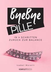 Bye, bye Pille - In 4 Schritten zurück zur Balance