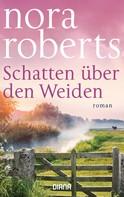 Nora Roberts: Schatten über den Weiden ★★★★