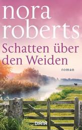 Schatten über den Weiden - Roman