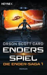 Enders Spiel - Die Ender-Saga 1 - Roman