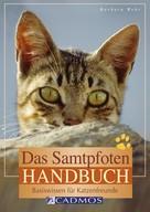 Barbara Wehr: Das Samtpfoten-Handbuch ★★★★
