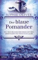 Sophie Oliver: Der blaue Pomander ★★★★