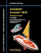 Christian Schlieder: Autodesk Inventor 2016 - Einsteiger-Tutorial Hybridjacht