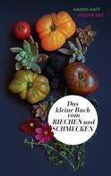Ruhr Universität Bochum: Das kleine Buch vom Riechen und Schmecken ★★★★