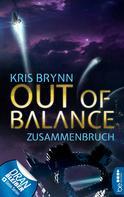 Kris Brynn: Out of Balance - Zusammenbruch ★★★★