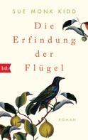 Sue Monk Kidd: Die Erfindung der Flügel ★★★★★