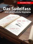 Alexander Kröger: Das Sudelfass