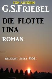Redlight Street #106: Die flotte Lina