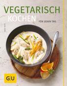 Tanja Dusy: Vegetarisch kochen ★★★★★