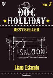Doc Holliday Bestseller 7 – Western - Llano Estacado