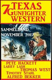 Sammelband 7 Texas Gunfighter Western November 2017