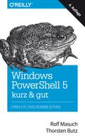 Rolf Masuch: Windows PowerShell 5 – kurz & gut ★★★