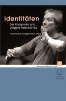 Hans-Klaus Jungheinrich: Identitäten