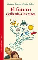 Giovanni Bignami: El futuro explicado a los niños