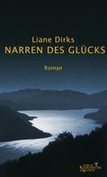 Liane Dirks: Narren des Glücks ★★★