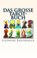 Eleonore Radtberger: Das große Tarot-Buch ★★★★★