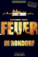 Bernhard Hatterscheidt: Feuer in Rondorf ★★★★