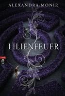 Alexandra Monir: Lilienfeuer ★★★★
