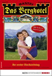 Das Berghotel 215 - Heimatroman - Ihr erster Hochzeitstag