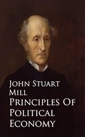 John Mill: Principles Of Political Economy -