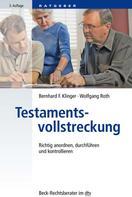 Bernhard F. Klinger: Testamentsvollstreckung ★★★
