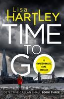 Lisa Hartley: Time To Go