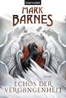 Mark Barnes: Echos der Vergangenheit ★★★★