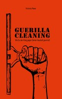 Victoria Rees: Guerilla-Cleaning ★★★
