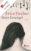 Erica Fischer: Mein Erzengel ★★★★★
