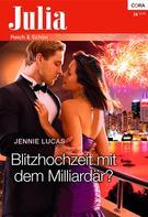Jennie Lucas: Blitzhochzeit mit dem Milliardär ★★★★
