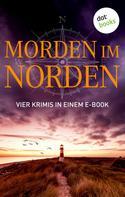 Ole Hansen: Morden im Norden: Vier Krimis in einem eBook
