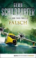 Gerd Schilddorfer: Falsch ★★★★