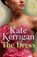 Kate Kerrigan: The Dress