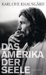 Das Amerika der Seele - Essays 1996-2013