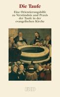 Kirchenamt der EKD: Die Taufe
