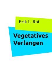 Vegetatives Verlangen