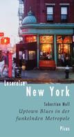 Sebastian Moll: Lesereise New York
