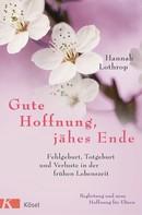 Hannah Lothrop: Gute Hoffnung, jähes Ende ★★★★★