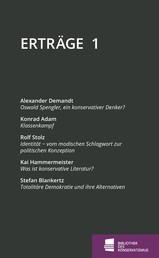 Erträge - Schriftenreihe der Bibliothek des Konservatismus, Band 1