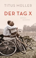 Titus Müller: Der Tag X ★★★★★