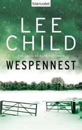 Wespennest - Ein Jack-Reacher-Roman