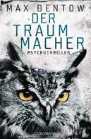 Max Bentow: Der Traummacher ★★★★
