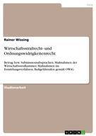 Rainer Wissing: Wirtschaftsstrafrecht- und Ordnungswidrigkeitenrecht