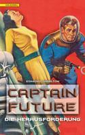 Edmond Hamilton: Captain Future 3: Die Herausforderung