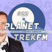 Planet Trek fm #23 - Die ganze Welt von Star Trek - Star Trek: Discovery 2.02: Enthüllungen, Prequelfragen und eine Liebeserklärung